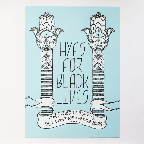 Hyes for Black Lives print